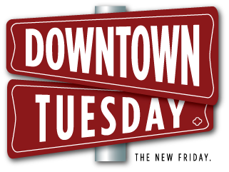 DowntownTuesday