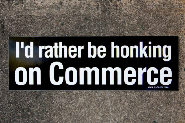 Rather Be Honking on Commerce Bumper Sticker