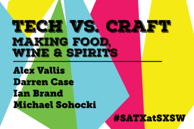 Tech vs Craft SXSW 2016